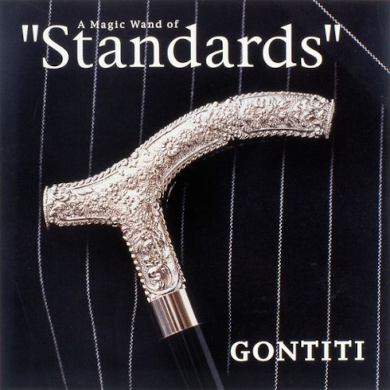 GONTITI 『A Magic Wand of 'standards'』