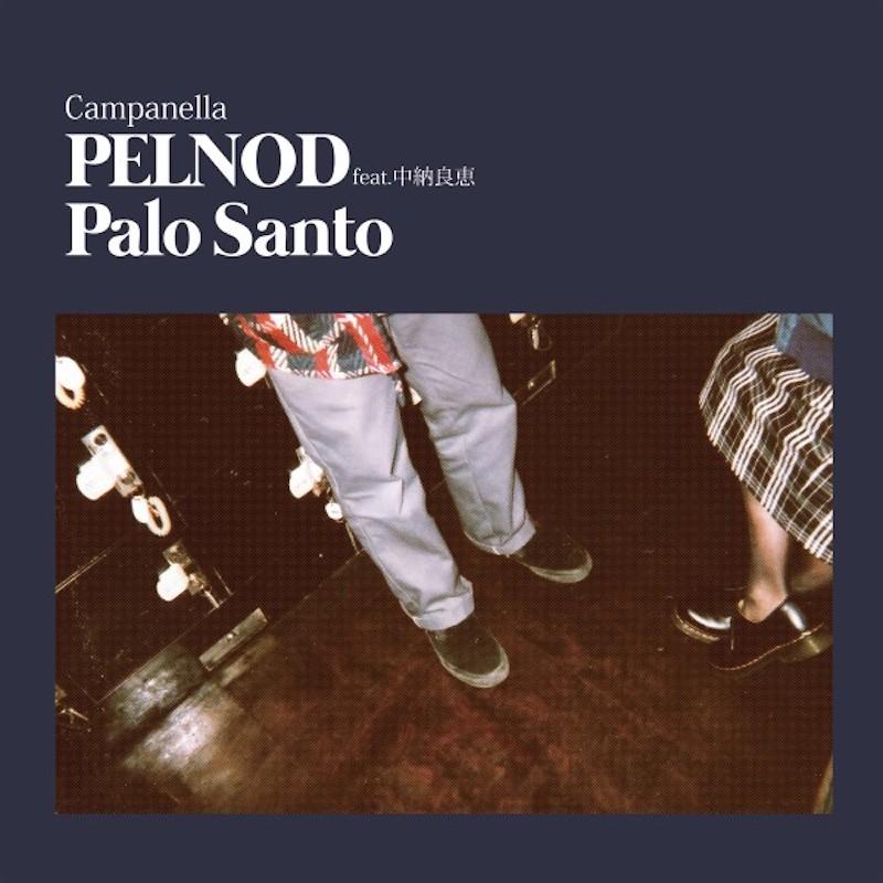 Campanella 『PELNOD feat. 中納良恵』
