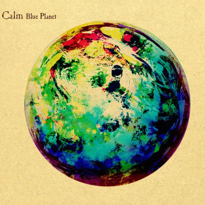 CALM 『Blue Planet』