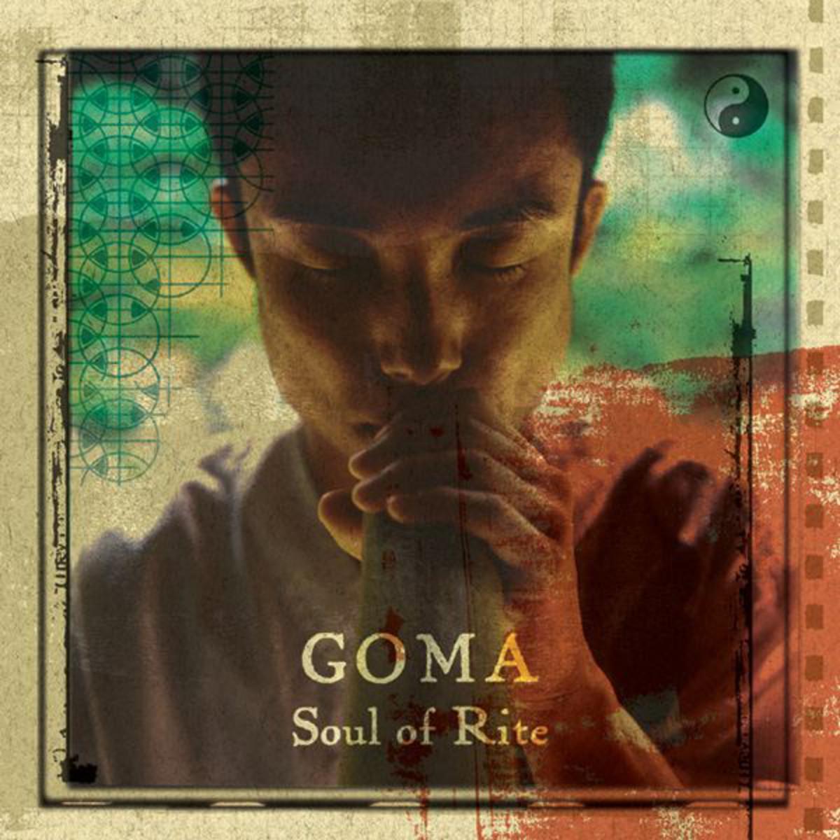 GOMA 『Soul of Rite』