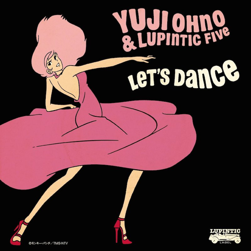 Yuji Ohno&Lupintic Five 『LET'S DANCE』