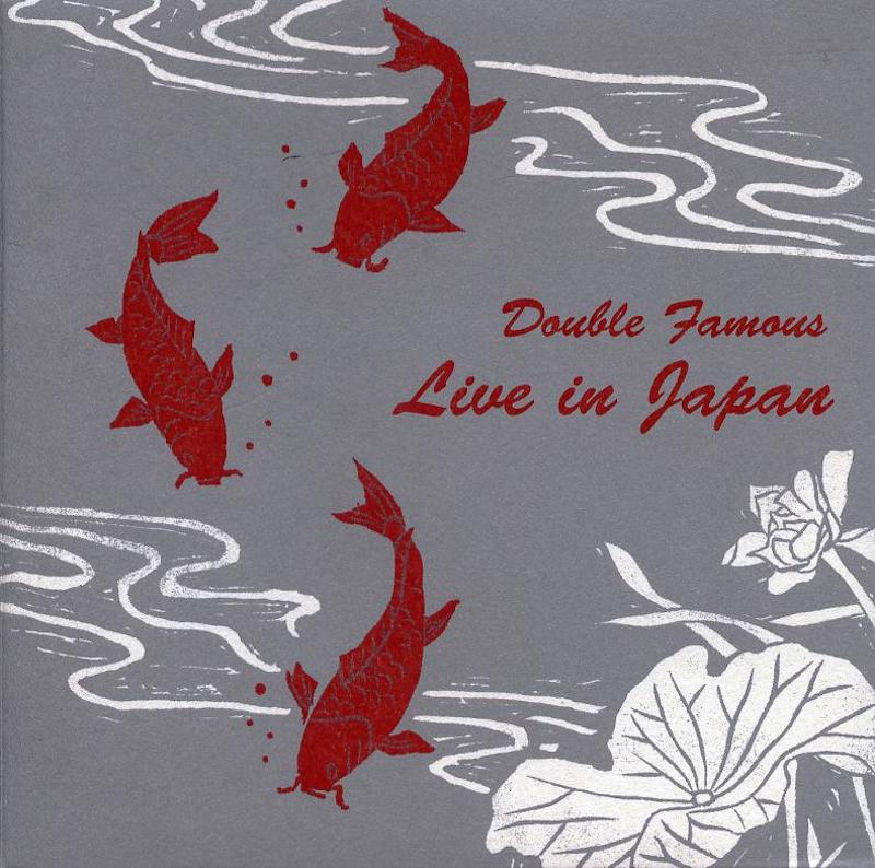 Double Famous 『LIVE IN JAPAN』