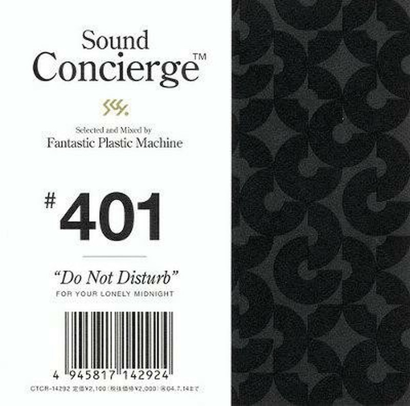 Fantastic Plastic Machine 『Sound Concierge #401