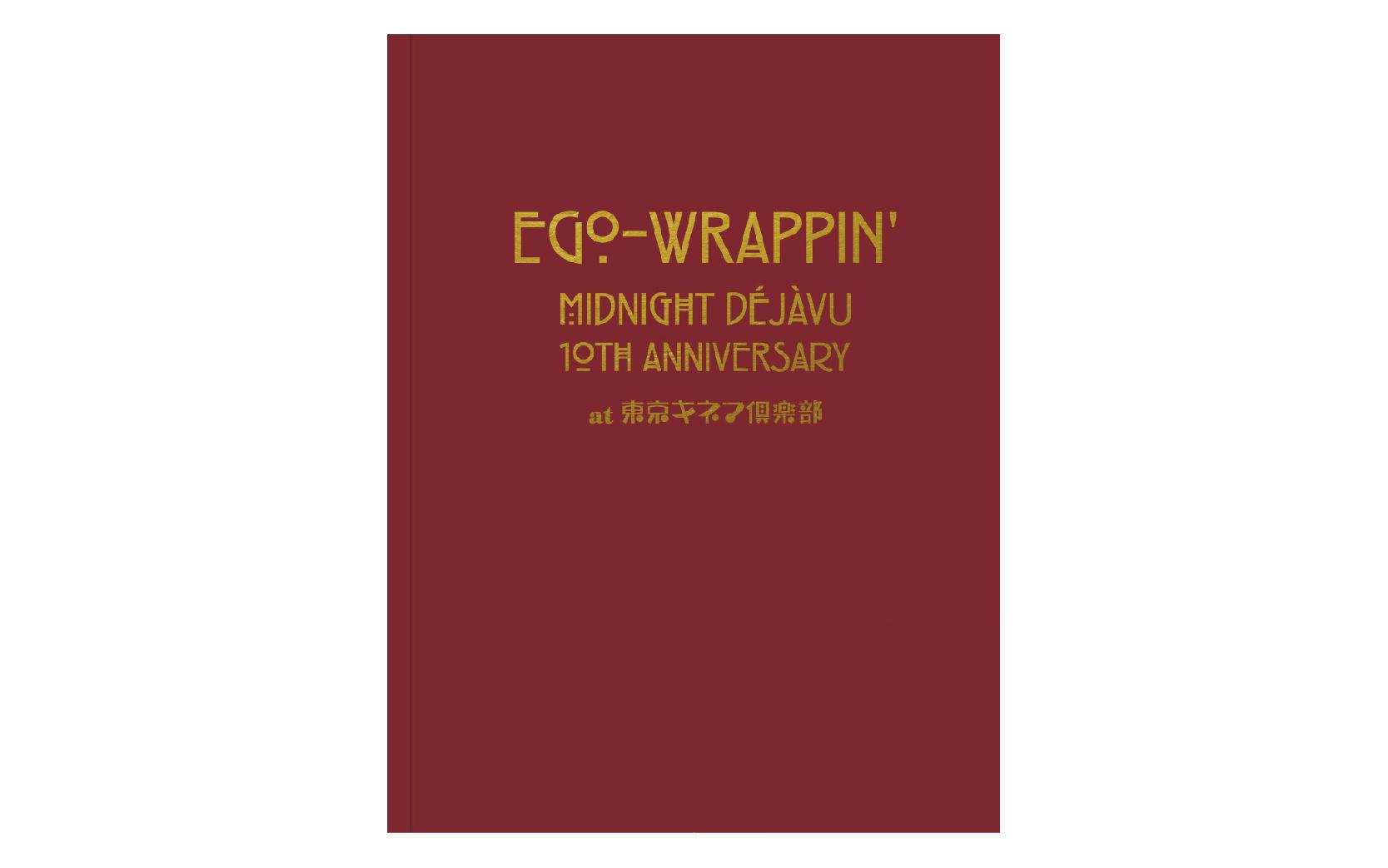 写真集「Midnight Dejavu 10th ANNIVERSARY at 東京キネマ倶楽部」